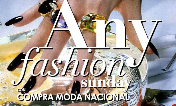 "COMPRA MODA NACIONAL PRESENTÓ LA TEMPORADA ""ANY FASHION SUNDAY"""