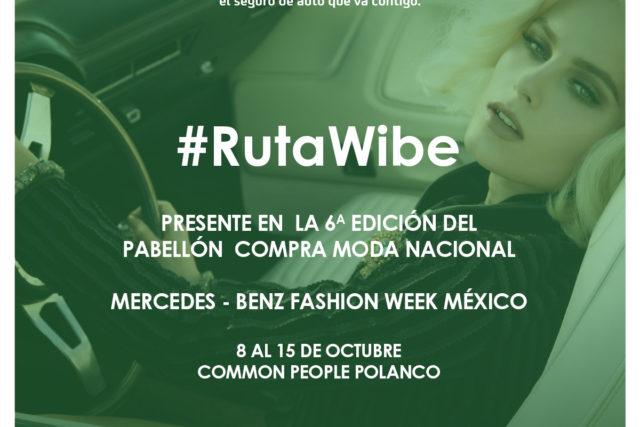 PRIMERA LOCACIÓN DE LA #RUTAWIBE EN MERCEDES-BENZ FASHION WEEK MÉXICO
