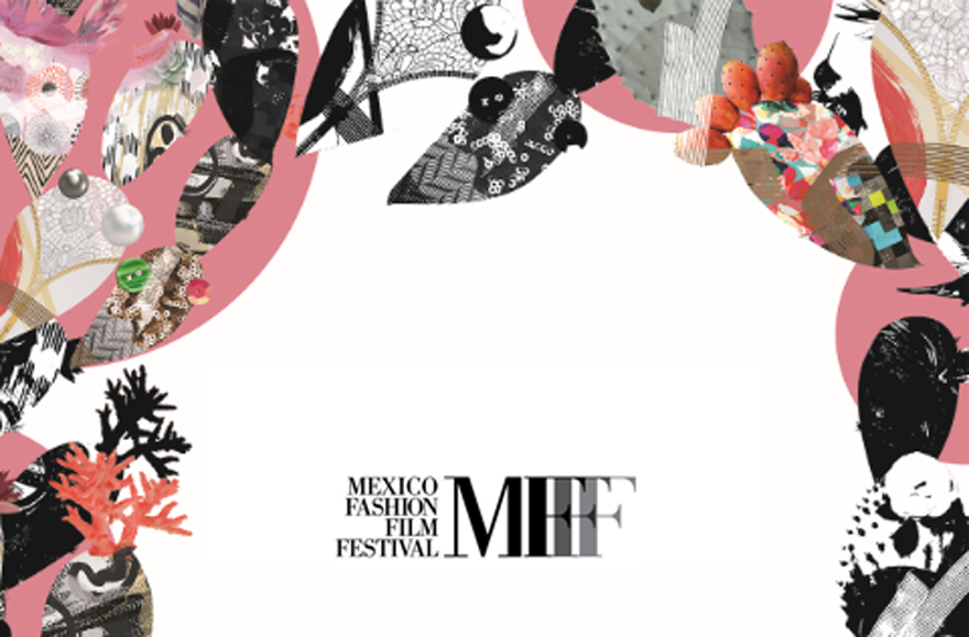 LO MEJOR DE MEXICO FASHION FILM FESTIVAL
