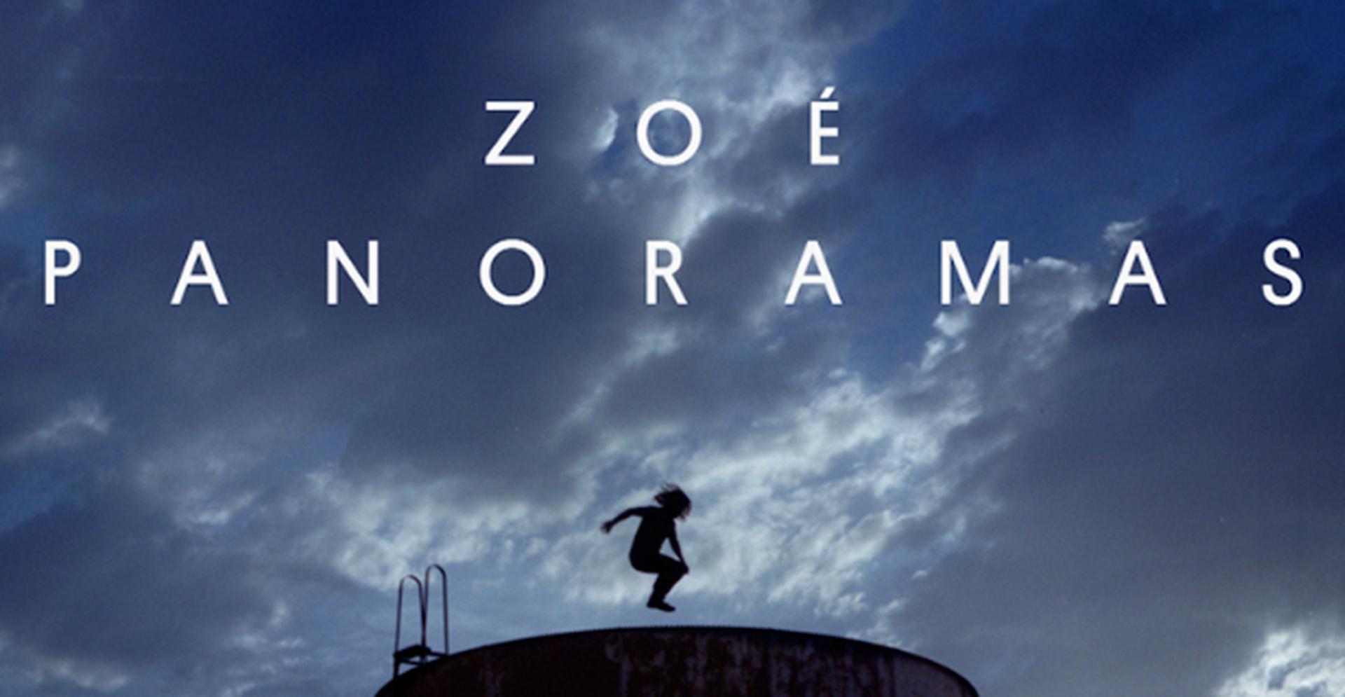 Te decimos porqué no puedes perderte el filme Panoramas de Zoé